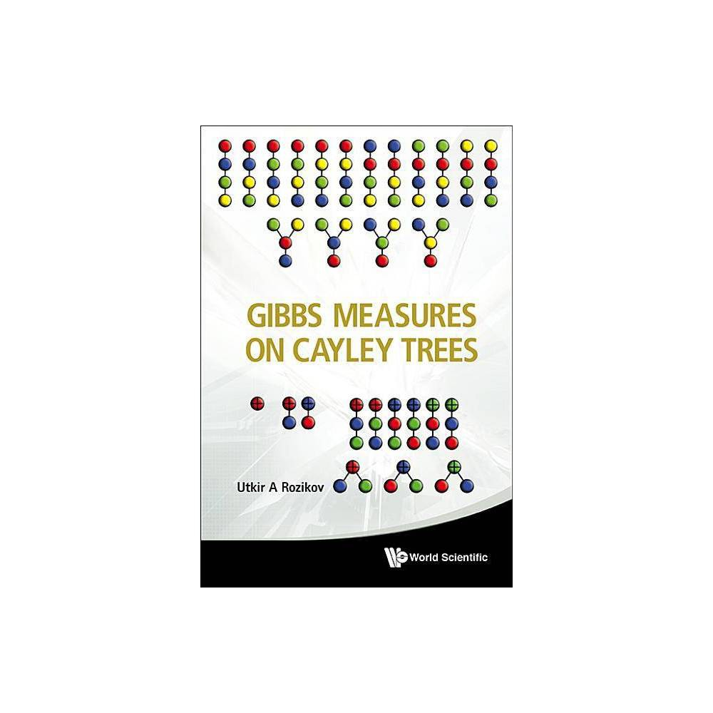 Gibbs Measures On Cayley Trees By Utkir A Rozikov Hardcover