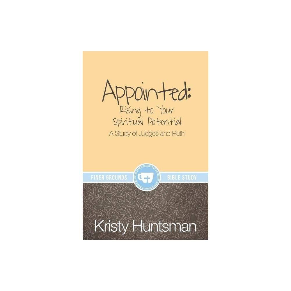 Appointed Finer Grounds By Kristy Huntsman Paperback