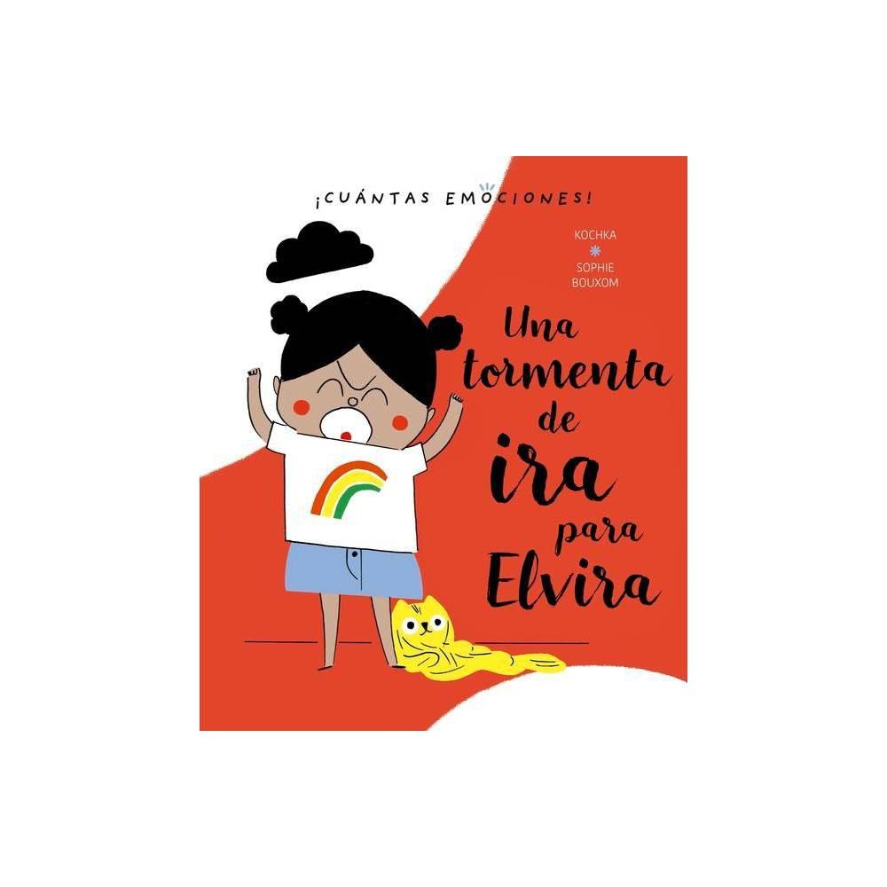 Una Tormenta De Ira Para Elvira Hardcover