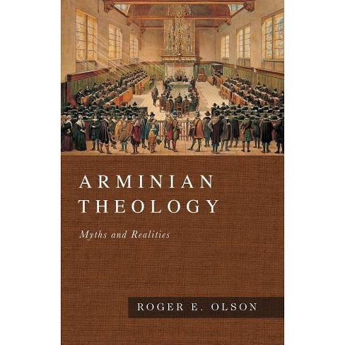 Arminian Theology - by  Roger E Olson (Paperback) - image 1 of 1