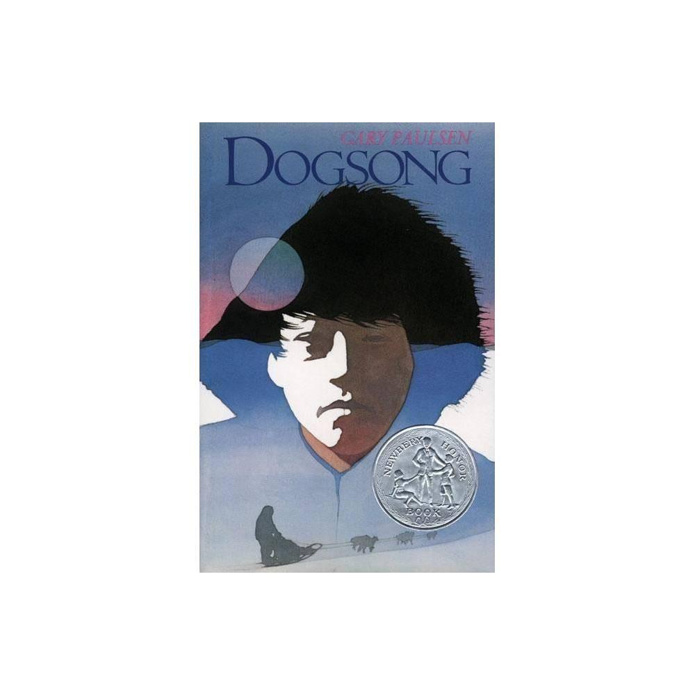 Dogsong By Gary Paulsen Hardcover