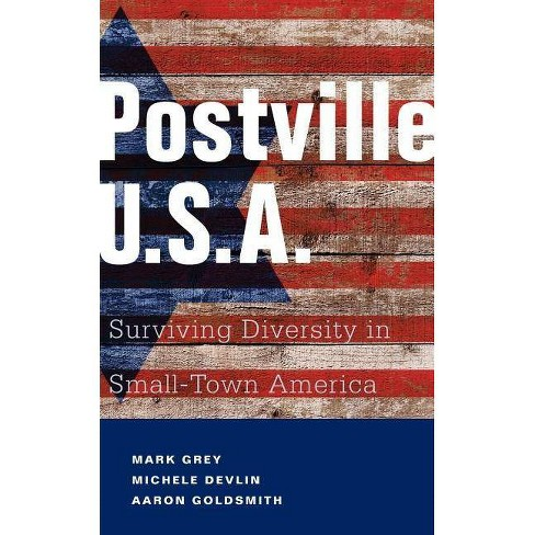 Postville: USA - by  Mark A Grey & Michele Devlin & Aaron Goldsmith (Paperback) - image 1 of 1