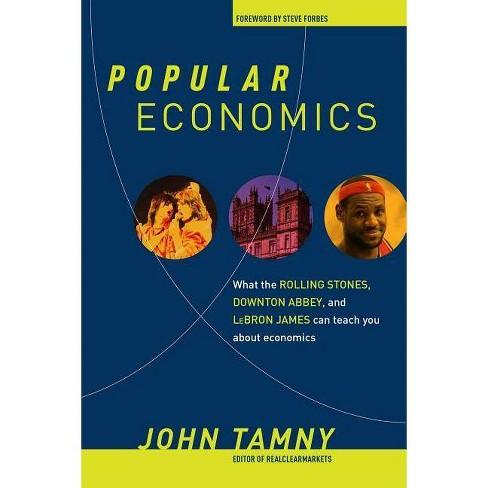 Popular Economics - by  John Tamny (Hardcover) - image 1 of 1