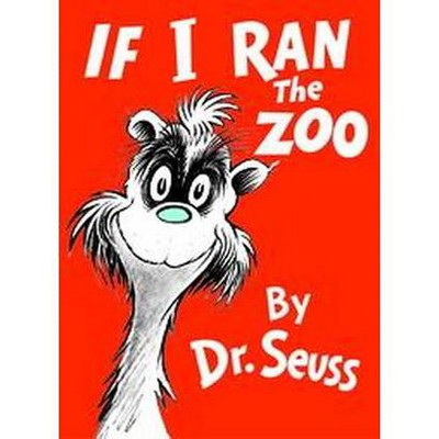If I Ran the Zoo (Hardcover)by Dr. Seuss