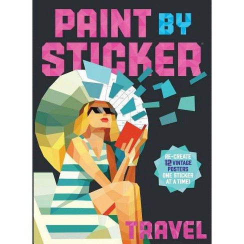 Paint by Sticker : Travel (Paperback) - image 1 of 1
