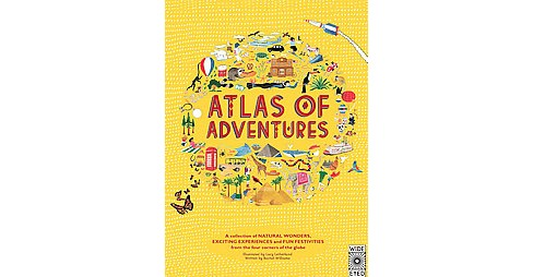 Atlas of Adventures : A Collection of Natural Wonders, Exciting Experiences and Fun Festivities from the - image 1 of 1