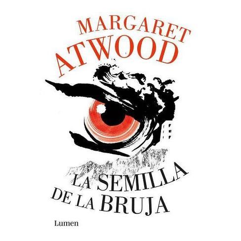 La Semilla de la Bruja / Hag-Seed - by  Margaret Atwood (Hardcover) - image 1 of 1