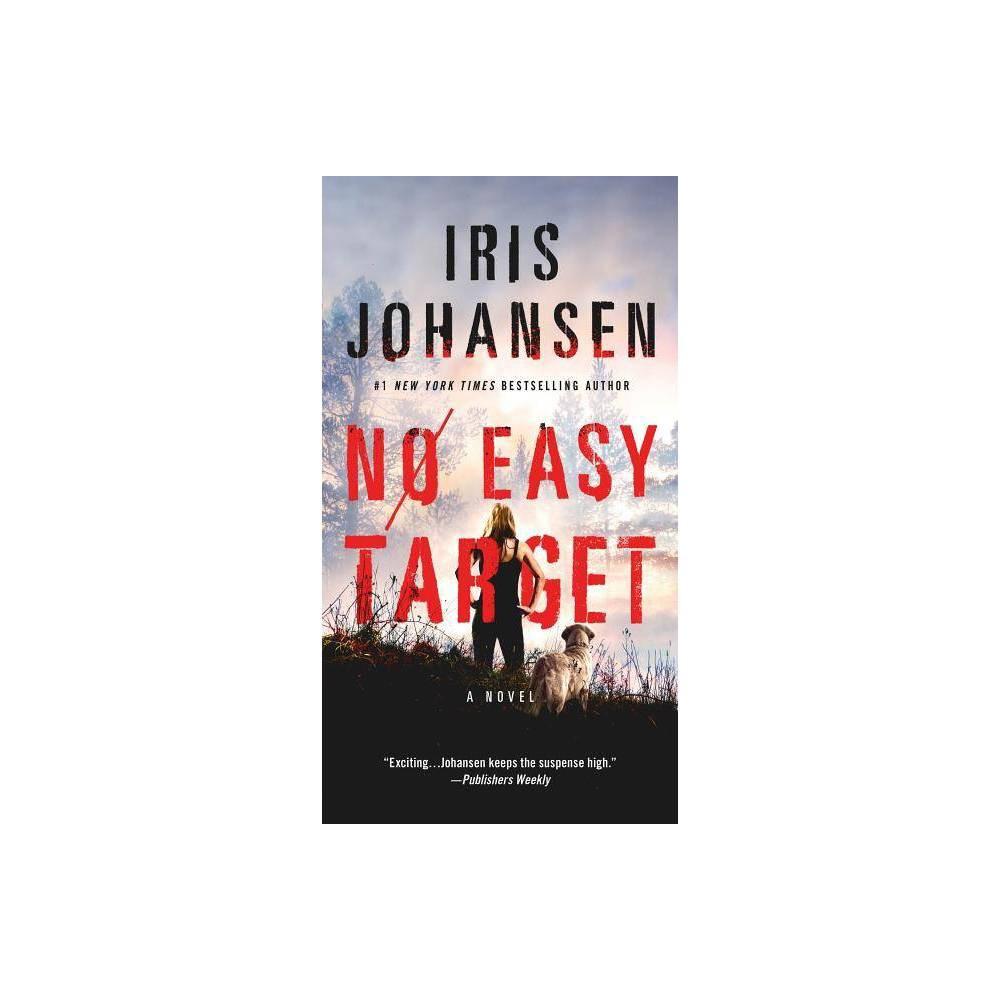 No Easy Target (Paperback) (Iris Johansen) No Easy Target (Paperback) (Iris Johansen) Gender: unisex.
