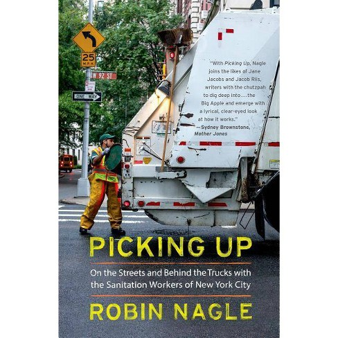 Picking Up - by  Robin Nagle (Paperback) - image 1 of 1