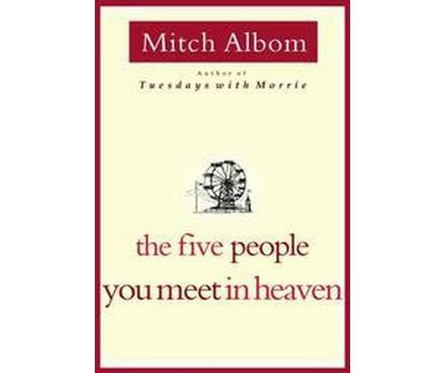 Five People You Meet in Heaven (Hardcover) (Mitch Albom) - image 1 of 1