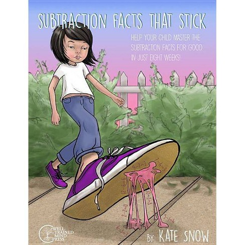 Subtraction Facts That Stick - by  Kate Snow (Paperback) - image 1 of 1
