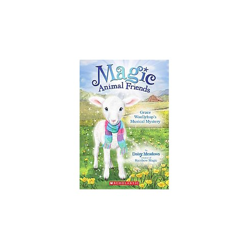 Grace Woollyhop's Musical Mystery - (Magic Animal Friends) by  Daisy Meadows (Paperback) - image 1 of 1