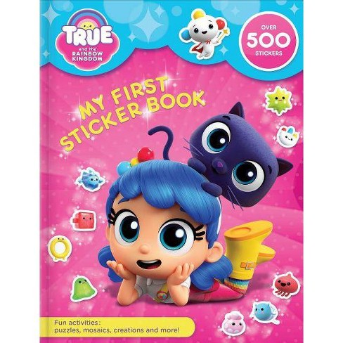 True and the Rainbow Kingdom: My First Sticker Book - (Paperback) - image 1 of 1