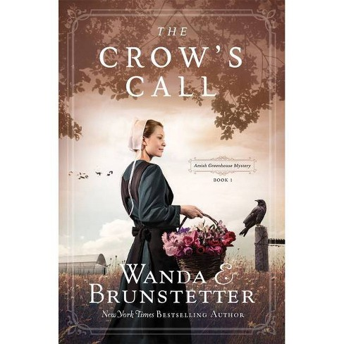The Crow's Call - by  Wanda E Brunstetter (Paperback) - image 1 of 1