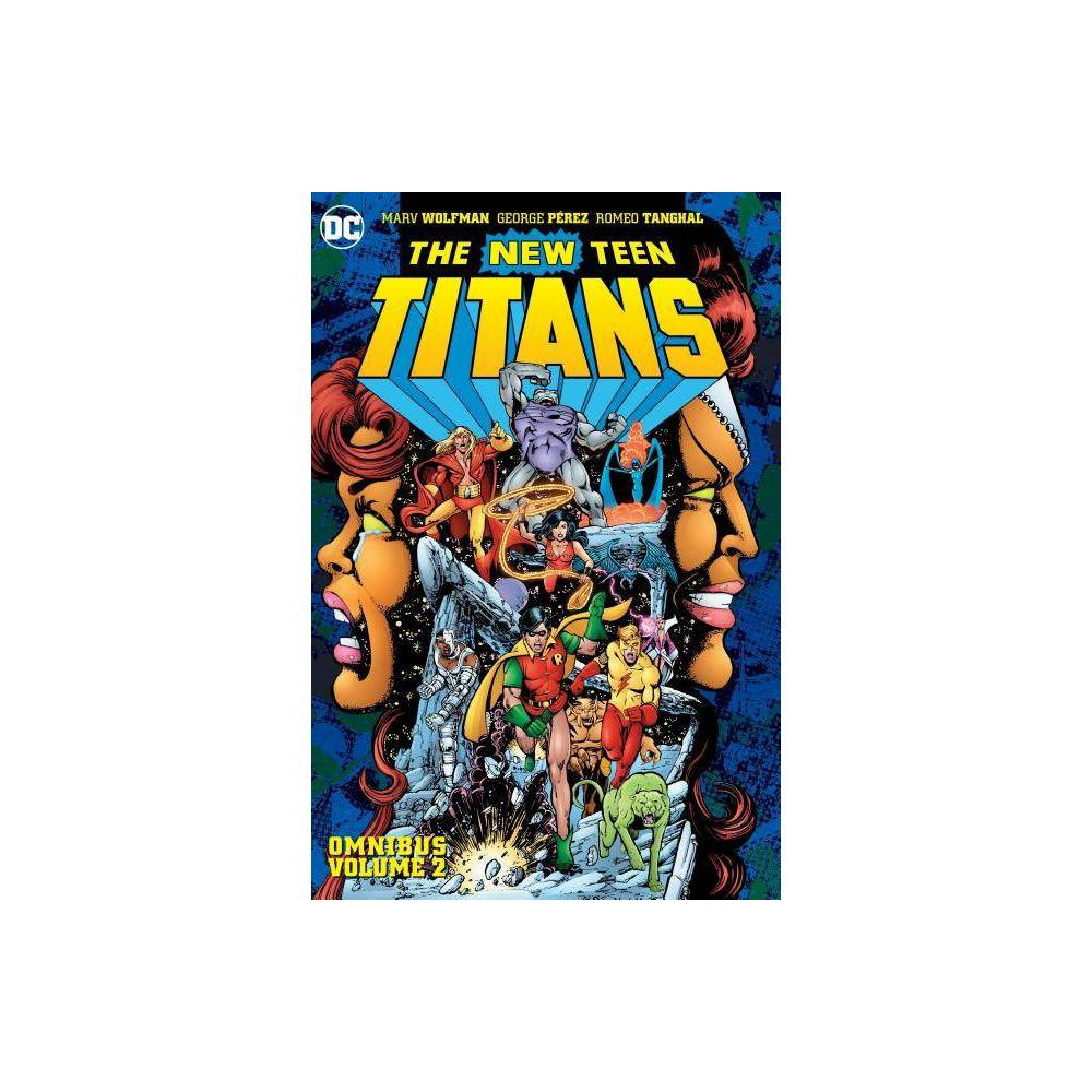 New Teen Titans Omnibus Vol 2 New Edition By Marv Wolfman Hardcover