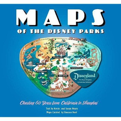 Maps of the Disney Parks - (Disney Editions Deluxe) by  Vanessa Hunt & Kevin Neary & Susan Neary (Hardcover)