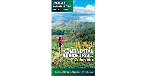 Best Hikes on the Continental Divide Trail : Colorado (Paperback) - image 1 of 1