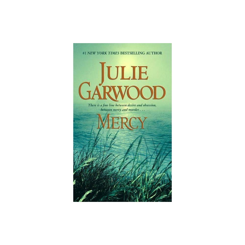 Mercy Reprint Paperback By Julie Garwood