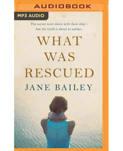 What Was Rescued (MP3-CD) (Jane Bailey) - image 1 of 1