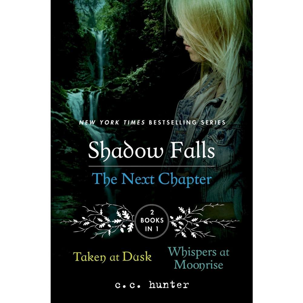 Shadow Falls Paperback By C C Hunter