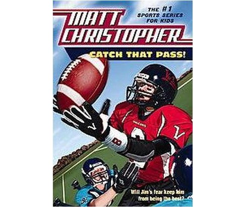 Catch That Pass! (Paperback) (Matt Christopher) - image 1 of 1