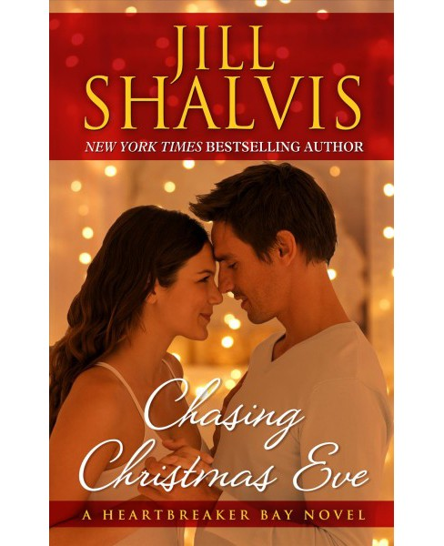 Chasing Christmas Eve -  Large Print by Jill Shalvis (Hardcover) - image 1 of 1