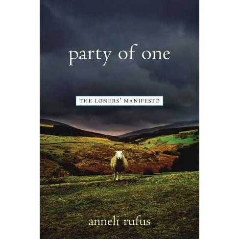 Party of One - by  Anneli Rufus (Paperback) - image 1 of 1