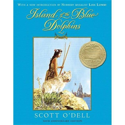 Island of the Blue Dolphins - 50th Edition by  Scott O'Dell (Hardcover)