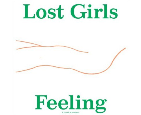 Lost Girls - Feeling (Vinyl) - image 1 of 1