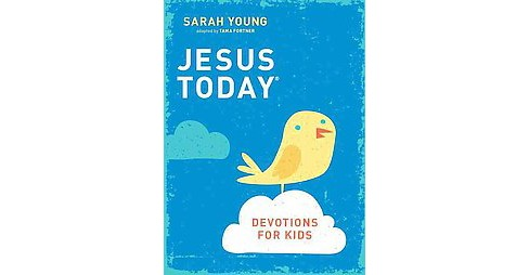 Jesus Today : Devotions for Kids (Hardcover) (Sarah Young) - image 1 of 1