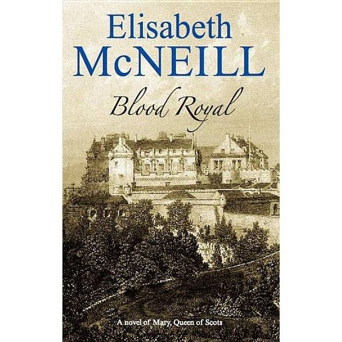 Blood Royal - (Severn House Large Print) by  Elisabeth McNeill (Hardcover) - image 1 of 1