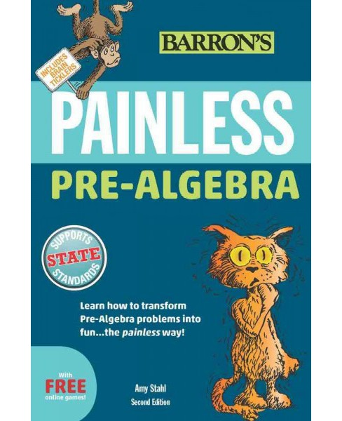 Barron's Painless Pre-Algebra (Revised) (Paperback) (Amy Stahl) - image 1 of 1