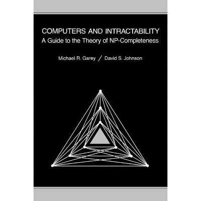 Computers and Intractability - (Series of Books in the Mathematical Sciences) by  M R Garey & D S Johnson (Paperback)