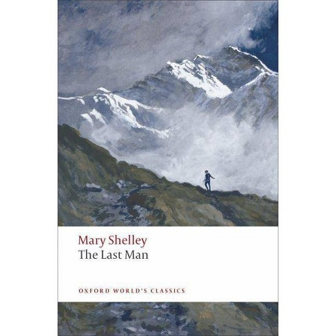 The Last Man - (Oxford World's Classics (Paperback)) by  Mary Shelley (Paperback) - image 1 of 1