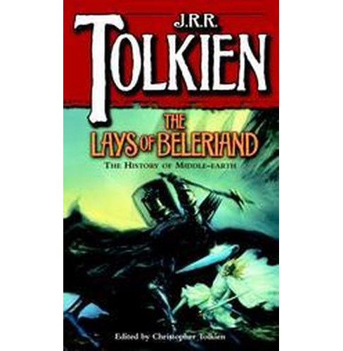 Lays of Beleriand (Reprint) (Paperback) (J. R. R. Tolkien) - image 1 of 1