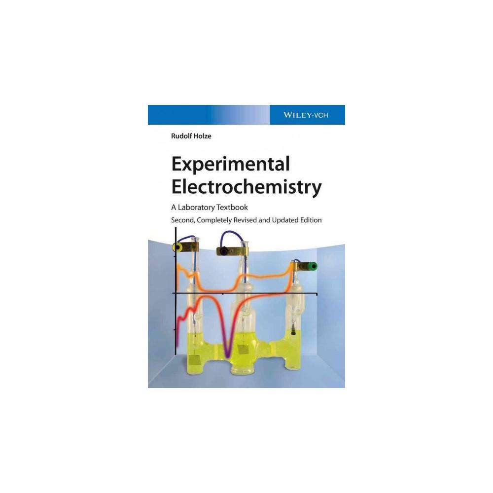 Experimental Electrochemistry : A Laboratory Textbook - 2 by Rudolf Holze (Paperback)