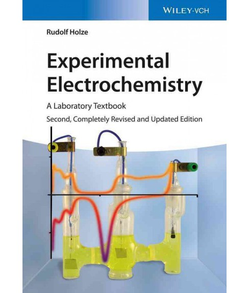 Experimental Electrochemistry : A Laboratory Textbook -  2 by Rudolf Holze (Paperback) - image 1 of 1