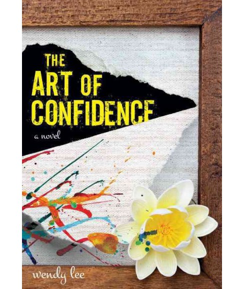 Art of Confidence (Paperback) (Wendy Lee) - image 1 of 1