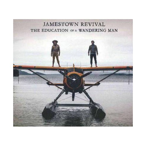 Jamestown Revival - The Education Of A Wandering Man (CD) - image 1 of 1
