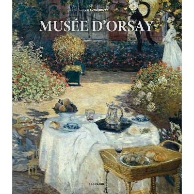Musee d'Orsay - (Museum Collections) by  Guillaume Morel (Hardcover)