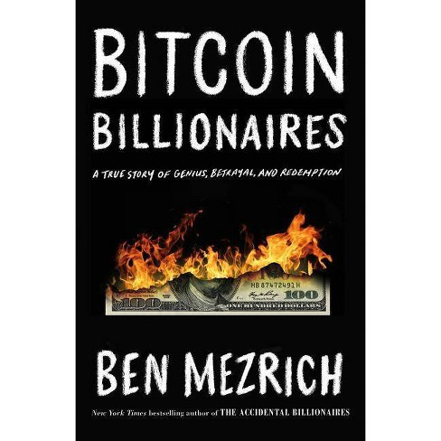 Bitcoin Billionaires - by  Ben Mezrich (Hardcover) - image 1 of 1
