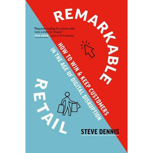 Remarkable Retail - by  Steve Dennis (Hardcover) - image 1 of 1