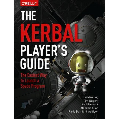 The Kerbal Player's Guide - (Paperback)
