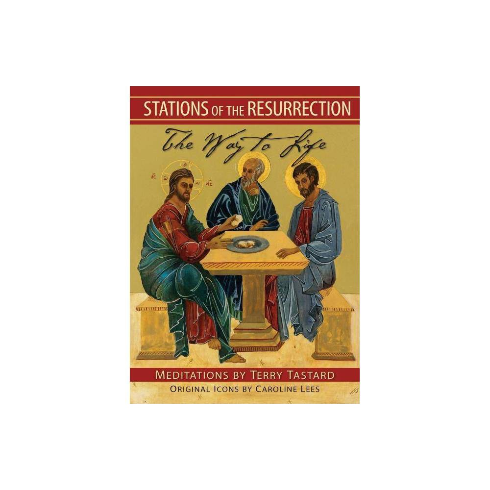 Stations Of The Resurrection By Terry Tastard Paperback
