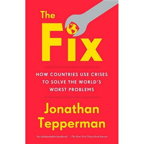 The Fix - by  Jonathan Tepperman (Paperback) - image 1 of 1