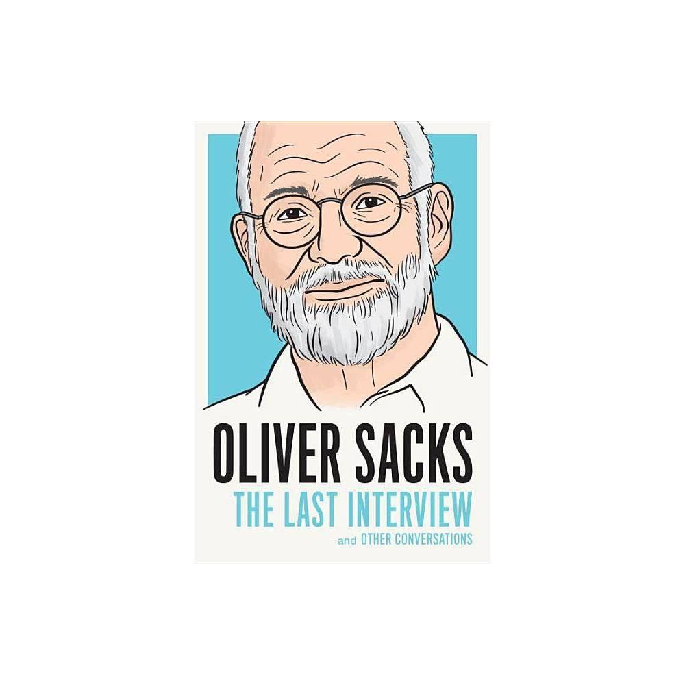 Oliver Sacks Last Interview Paperback