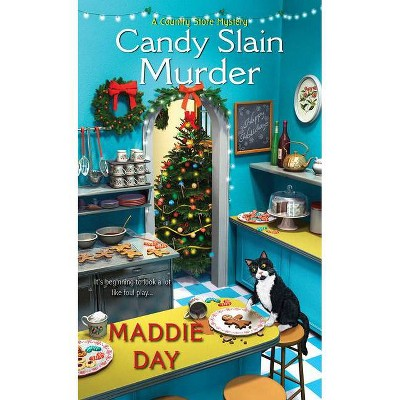 Candy Slain Murder - (Country Store Mystery) by  Maddie Day (Paperback)