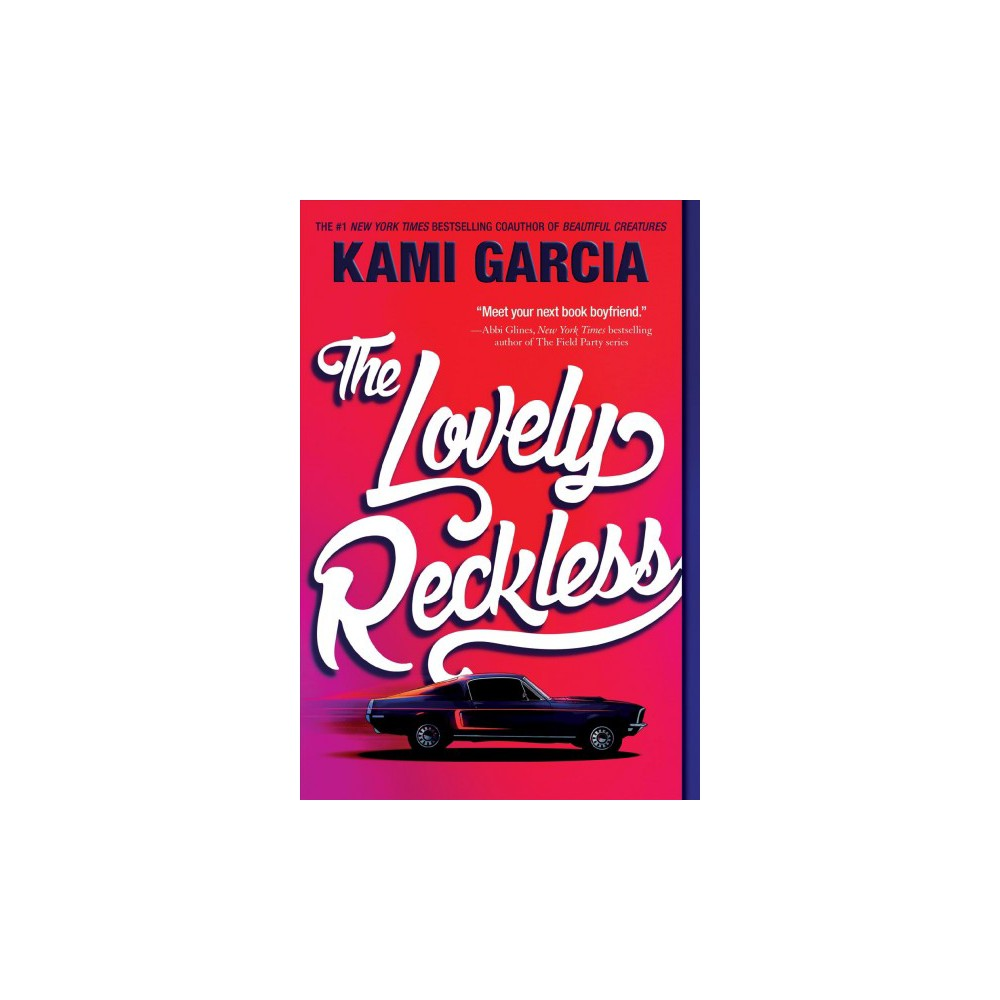 Lovely Reckless (Reprint) (Paperback) (Kami Garcia)