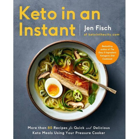 Keto in an Instant - by  Jen Fisch (Paperback) - image 1 of 1