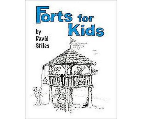 Forts for Kids (Paperback) - image 1 of 1